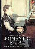 Romantic Music A Concise History from Schubert to Sibelius