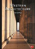 Western Architecture From Ancient Greece to the Present