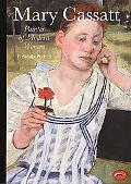 Mary Cassatt Painter of Modern Women