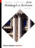 Italian Architecture from Michelangelo to Borromini From Michelangelo to Borromini
