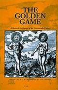 Golden Game: Alchemical Engravings of the Seventeenth Century