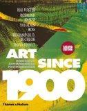 Art Since 1900: Modernism, Antimodernism, Postmodernism (Second Edition)