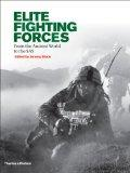Elite Fighting Forces: From the Praetorian Guard to the Green Berets