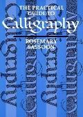 The Practical Guide to Calligraphy - Rosemary Sassoon - Paperback