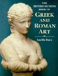 The British Museum Book of Greek and Roman Art
