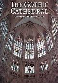 Gothic Cathedral The Architecture of the Great Church 1130-1530