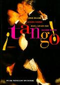 Tango The Dance, the Song, the Story