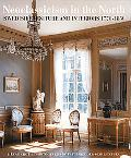 Neoclassicism in the North Swedish Furniture and Interiors 1770-1850