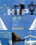 Hip Hotels Escape