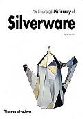 Illustrated Dictionary of Silverware