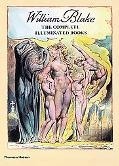William Blake The Complete Illuminated Books
