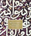Splendor of Islamic Calligraphy