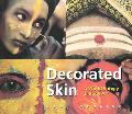 Decorated Skin A World Survey of Body Art