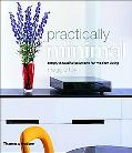 Practically Minimal Simply Beautiful Solutions for Modern Living