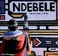 Ndebele The Art of an African Tribe