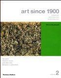 Art Since 1900: Modernism, Antimodernism, Postmodernism, Volume 2: 1945 to the Present (Coll...