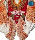 Embroidered Textiles: A World Guide to Traditional Patterns