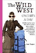 Wild West on Five Bits a Day