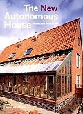 New Autonomous House Design and Planning for Sustainability