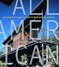 All American Innovation in American Architecture