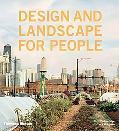 Design and Landscape for People New Approaches to Renewal