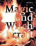 Magic and Witchcraft From Shamanism to the Technopagans