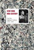 New York Mid-century: Post-War Capital of Culture, 19451965