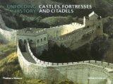 Castles, Fortresses and Citadels (Unfolding History S.)