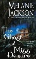 The Ghost and Miss Demure (Paranormal Romance)