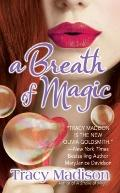A Breath of Magic