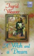 Wish and a Dream - Ingrid Weaver - Mass Market Paperback