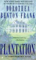 Plantation A Lowcountry Tale