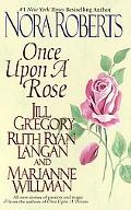 Once upon a Rose