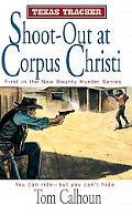 Shoot-Out at Corpus Christi