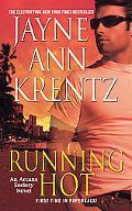Running Hot: An Arcane Society Novel (Arcane Society Novels)