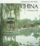 China: A History to 1949 (Enchantment of the World)