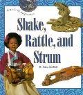 Shake, Rattle, and Strum - Sara Corbett - Hardcover