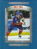 Brett Hull: The Incredible Hull - Mark Stewart - Hardcover