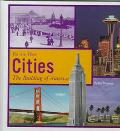 Cities: The Building of America