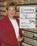 Choosing Eyeglasses with Mrs. Koutris
