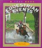 Equestrian Events (True Books: Sports)