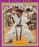 Martial Arts (True Books: Sports)