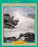 The Atlantic Ocean (True Books: Geography: Great Lakes)
