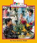 El Dia De Los Muertos/the Day of the Dead