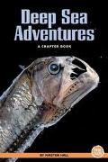 Deep Sea Adventures A Chapter Book