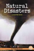 Natural Disasters A Chapter Book