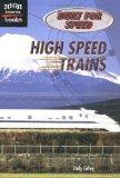 High Speed Trains (Built for Speed)