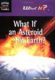 What If an Asteroid Hit Earth (High Interest Books)