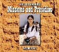 Missions and Presidios