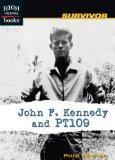 John F. Kennedy and PT109 (Survivor)